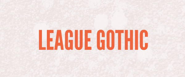 League Gothic Font Preview