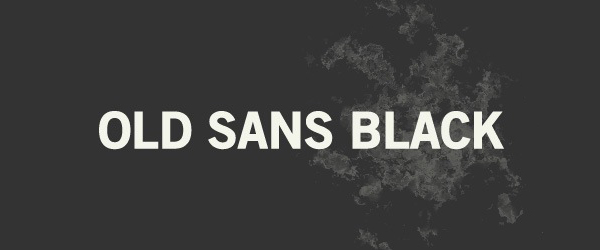 Old Sans Black Font Preview